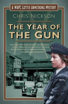 The Year of the Gun av Chris Nickson (Heftet)