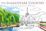 Omslag - The Shakespeare Country Colouring Book: Past & Present