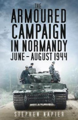 Omslag - The Armoured Campaign in Normandy