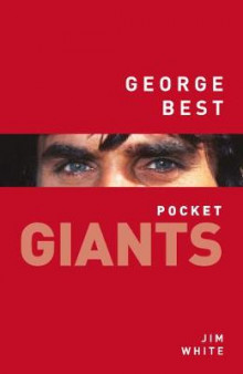 George Best: pocket GIANTS av Jim White (Heftet)