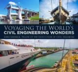 Omslag - Voyaging the World's Civil Engineering Wonders