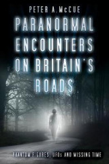 Omslag - Paranormal Encounters on Britain's Roads