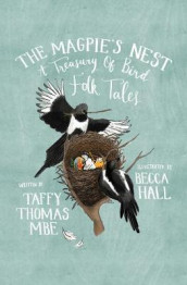 The Magpie's Nest av Taffy Thomas (Innbundet)