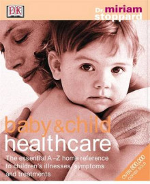 Baby and Child Healthcare av Miriam Stoppard (Innbundet)
