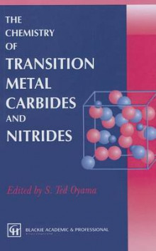 The Chemistry of Transition Metal Carbides and Nitrides av S. Ted Oyama (Innbundet)