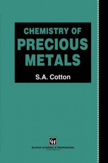 Chemistry of Precious Metals av Simon Cotton (Innbundet)