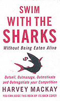 Swim with the Sharks without Being Eaten Alive av Harvey Mackay (Heftet)