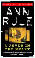 A Fever in the Heart av Ann Rule (Heftet)