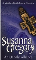 An Unholy Alliance av Susanna Gregory (Heftet)