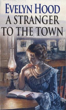 A Stranger to the Town av Evelyn Hood (Heftet)