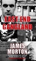 East End Gangland av James Morton (Heftet)
