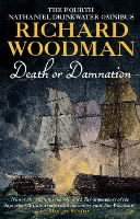 "Death or Damnation: Nathaniel Drinkwater Omnibus 4: ""Under False Colours"", ""Flying Squadron"", ""Beneath the Aurora"" av Richard Woodman (Heftet)"