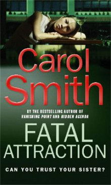 Fatal Attraction av Carol Smith (Heftet)