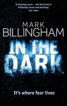 In the dark av Mark Billingham (Heftet)