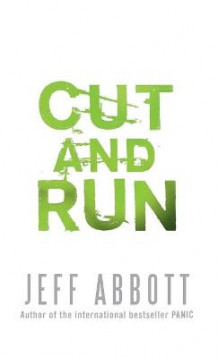 Cut and Run av Jeff Abbott (Heftet)