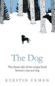 The Dog av Kerstin Ekman (Heftet)