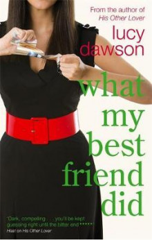 What my best friend did av Lucy Dawson (Heftet)
