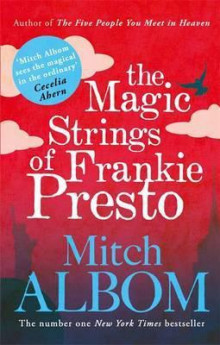 The Magic Strings of Frankie Presto av Mitch Albom (Heftet)