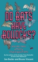 Do Bats Have Bollocks? av Jon Butler og Bruno Vincent (Heftet)