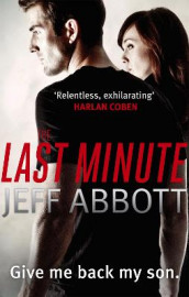 The Last Minute av Jeff Abbott (Heftet)