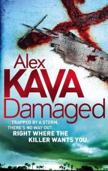Damaged av Alex Kava (Heftet)