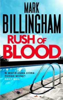 Rush of blood av Mark Billingham (Heftet)