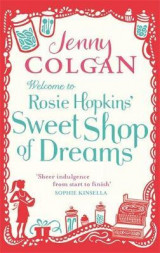Omslag - Welcome to Rosie Hopkins' sweetshop of dreams