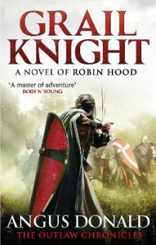 Grail Knight av Angus Donald (Heftet)