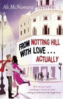 From Notting Hill with love... actually av Ali McNamara (Heftet)