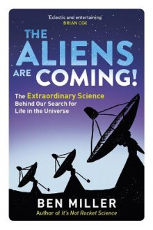 The Aliens are Coming! av Ben Miller (Heftet)