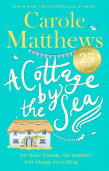 A Cottage by the Sea av Carole Matthews (Heftet)