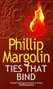 Ties That Bind av Phillip M. Margolin (Heftet)