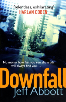 Downfall: v. 3 av Jeff Abbott (Heftet)