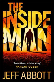 The Inside Man av Jeff Abbott (Heftet)