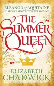 The Summer Queen av Elizabeth Chadwick (Heftet)