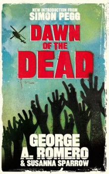Dawn of the Dead av George Romero og Susanna Sparrow (Heftet)