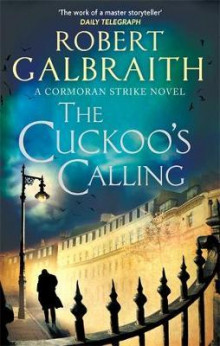 The cuckoo's calling av Robert Galbraith (Heftet)