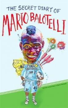 The Secret Diary of Mario Balotelli av Bruno Vincent (Heftet)