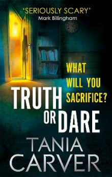 Truth or Dare av Tania Carver (Heftet)