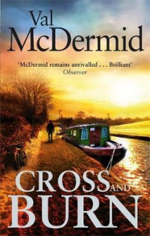 Cross and burn av Val McDermid (Heftet)