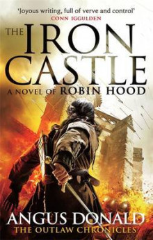 The Iron Castle av Angus Donald (Heftet)