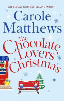 The Chocolate Lovers' Christmas av Carole Matthews (Heftet)