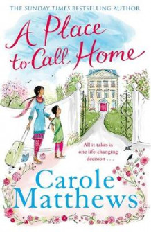 A Place to Call Home av Carole Matthews (Innbundet)