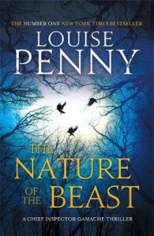 The Nature of the Beast av Louise Penny (Innbundet)
