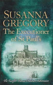The Executioner of St Paul's av Susanna Gregory (Heftet)