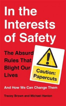 In the Interests of Safety av Tracey Brown og Michael Hanlon (Innbundet)