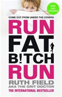 Run Fat Bitch Run av Ruth Field (Heftet)