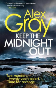 Keep The Midnight Out av Alex Gray (Heftet)