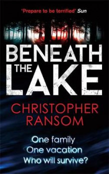 Beneath the Lake av Christopher Ransom (Heftet)