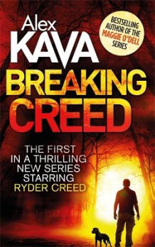 Breaking Creed av Alex Kava (Heftet)